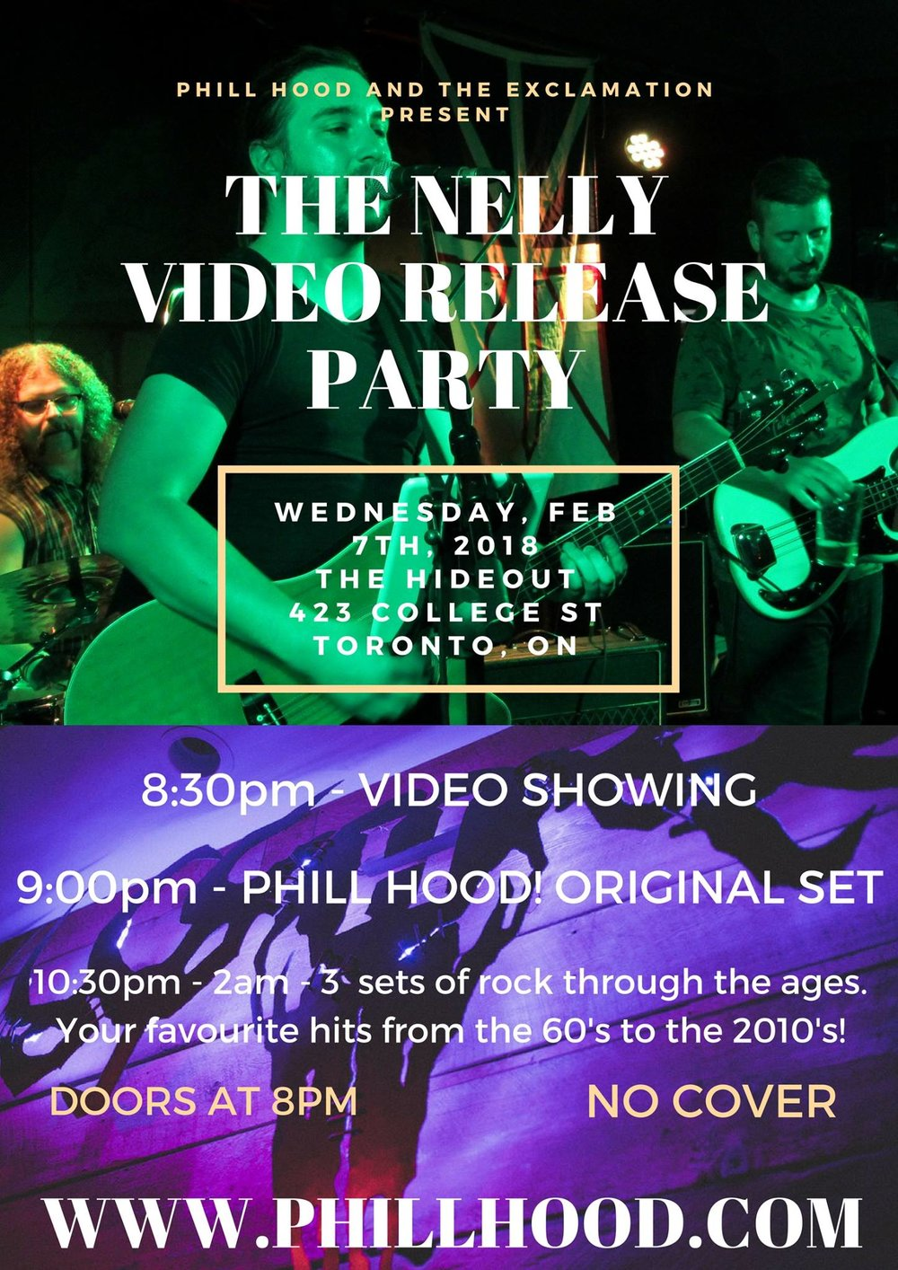 "Hey Toronto! It's been awhile, hasn't it? We invite you to come out to The Hideout Toronto on February 7th for our official video release party for ""Nelly"". We'll be doing a showing of the video on The Hideout's sweet projector screens and top notch sound system before hitting the stage to do a complete original set for you all, followed by 3 sets of covers! You'll also be happy to know that there will be no cover, but we will have plenty of merch for sale for those of you who would like to take our music home with you. Can't wait to see you all there!  8PM - Doors 8:30PM - Video Showing 9PM - Original Set 10:30pm - 2am - The Exclamation plays all of your favourite covers!  This event is made possible and sponsored by  The Hideout Toronto  and  A Feedback Loop  Podcast."