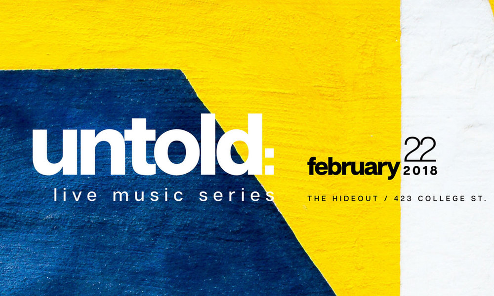 UNTOLD Live Music Series hosted by KHAY (KAREN ANDREW) featuring new Independent Live Music Artists monthly at The Hideout Toronto. Artists and bands of ALL music genres offer original music monthly. Inaugural event, THURSDAY, FEBRUARY 22ND 8:30PM  WHERE: The Hideout Toronto  WHEN: Thursday, February 22nd/ DOOR 8pm / SHOW 8:30pm / 4am LAST CALL  HOW MUCH: $7 in advance / $10 at the door