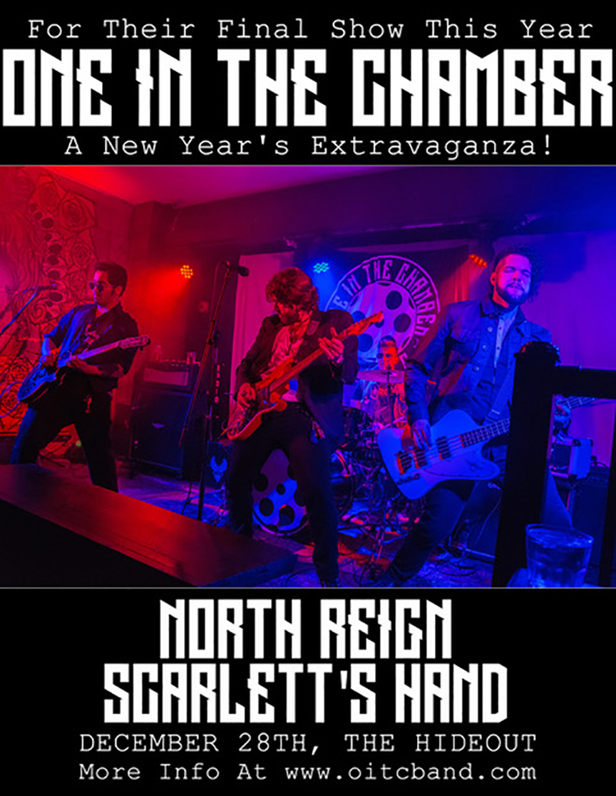 Join us for one final show this year as we take over The Hideout with  our friends in North Reign and Scarlett's Hand! Tickets can be bought at the door for $10 or for $5 with a non-perishable food product as we will be supporting a local food bank.