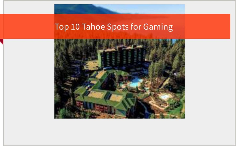 top-10-tahoe-spots-for-gaming.jpg