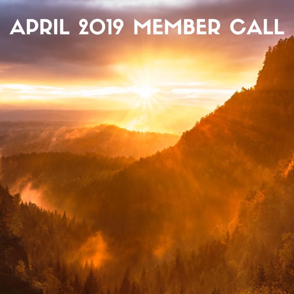 APRIL 2019 MEMBER CALL.png