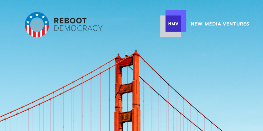 Reboot: Making Every Voice Count in Our Democracy - August 15th, 6:00pm @500 Startups, 814 Mission Street, San FranciscoIn August we're teaming with New Media Ventures for an event focused on making every voice count in our democracy. Early-stage project teams will share what they are working on, we'll hear from a diverse group of expert speakers, and then we'll open up the mic to anyone who wants to pitch an idea they are excited about before we break into networking.If you'd like to present what you are working on in the project showcase of our next event, contact us at hi@rebootdem.com!