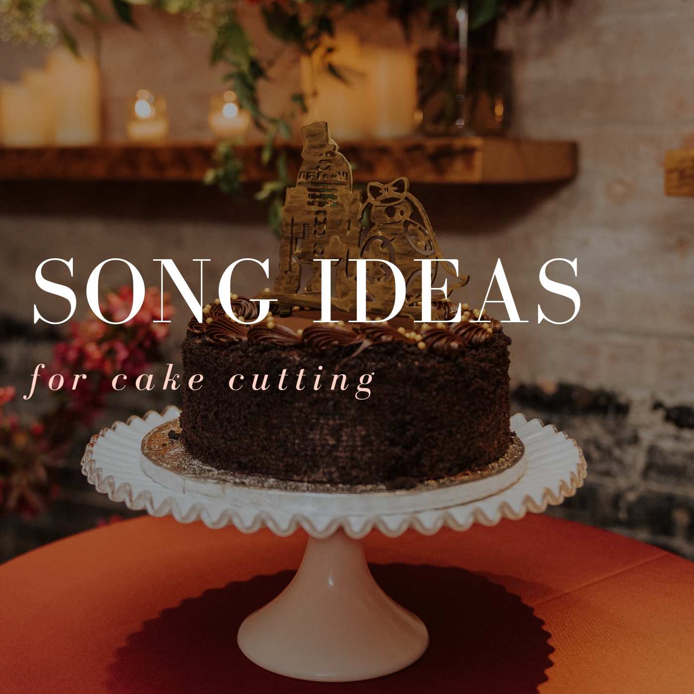 Cake Cutting Song Ideas