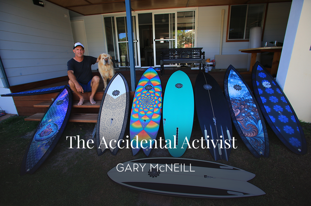"Gary McNeill - July 5, 2017I first met Dave Rastovich in the early nineties when he was a fresh faced grom riding for Nev Hyman. I was Nev's production manager at the time and Dave had just come off winning the U16 World Grommet Title in Bali.It wasn't until about ten years ago that Dave and I reconnected, and it's been a melting pot of ideas ever since. What started as hybrid designs with more functional bottom rockers, our collaboration together soon shifted towards a focus on materials and overall sustainability. Nowadays our collaboration goes way beyond just the ""surfer-shaper"" relationship. My journey with Dave has led me to become an accidental activist."