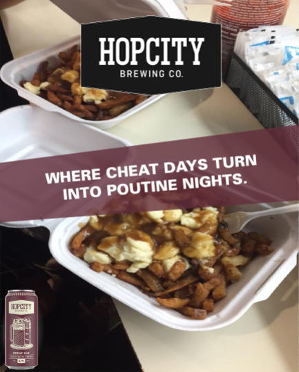 - HOP CITY'S DELICIOUS CHEAT DAY PORTER.TORONTO'S DELICIOUS POUTINES.