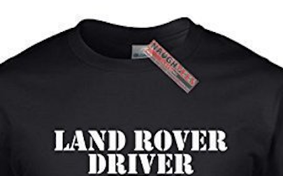 Naughtees clothing - Land Rover driver T-shirt_3.png