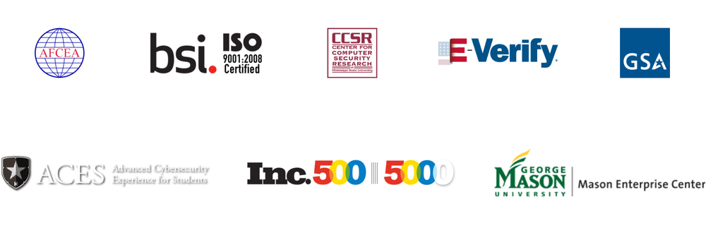 Logos for AFCEA, ISO 9001:2008 Certified by BSI, Center for Computer Security Research (CCSR), E-Verify, US General Services Administration (GSA), UMD Advanced Cybersecurity Experience for Students (ACES), Inc. 500|5000, and George Mason University Mason Enterprise Center.