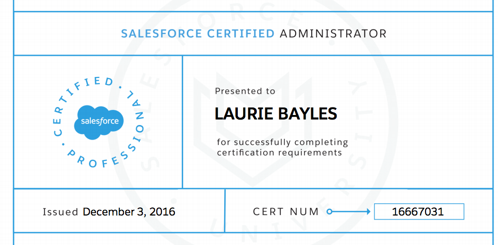 Laurie Bayles, Salesforce Certified Administrator!