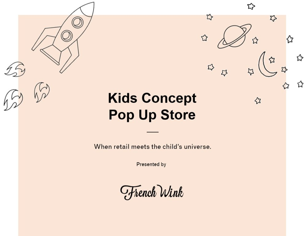 June 2019 - L'école est finie! A new concept store dedicated to kids wellness & apparel, from newborn to teens.contact@frenchwink.com