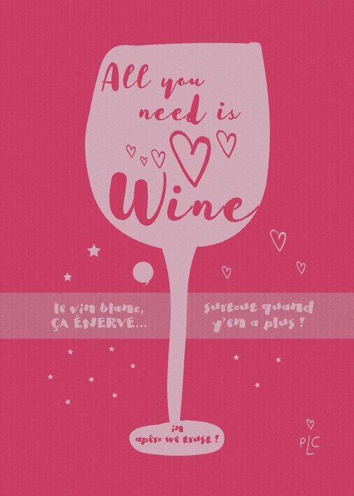 All you need is wine.jpg