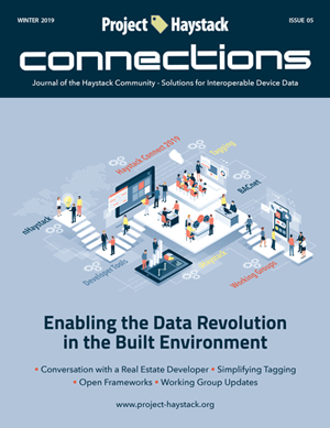 Project Haystack's     Connections Magazine     Winter 2019, Issue 05