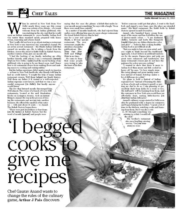India Abroad, June 2013Chef Gaurav Anand, Arthur J Pais discovers, wants to change the rules of the game. -