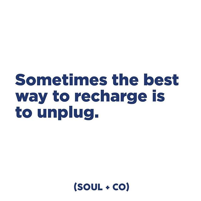 Use your weekend to disconnect and recharge. #embracesoul #soulandco