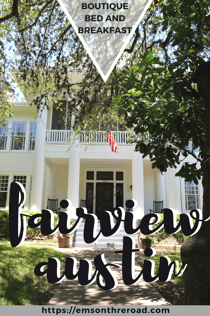 Fairview Austin Bed and Breakfast