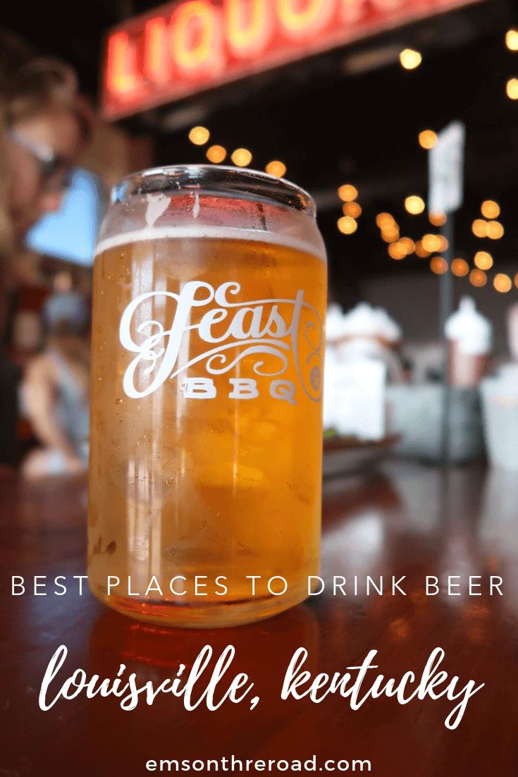 Best Places to Drink Beer in Louisville, Kentucky