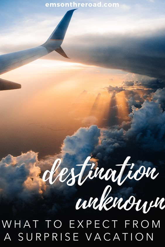Would you take a surprise vacation? Here's what you can expect. #destinationunknown #surprisevacation