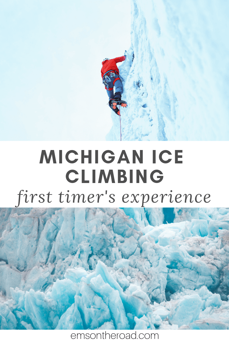 Hear first hand from a climbing newbie about ice climbing at Pictured Rocks National Lakeshore #puremichigan #travel #winterwonderland