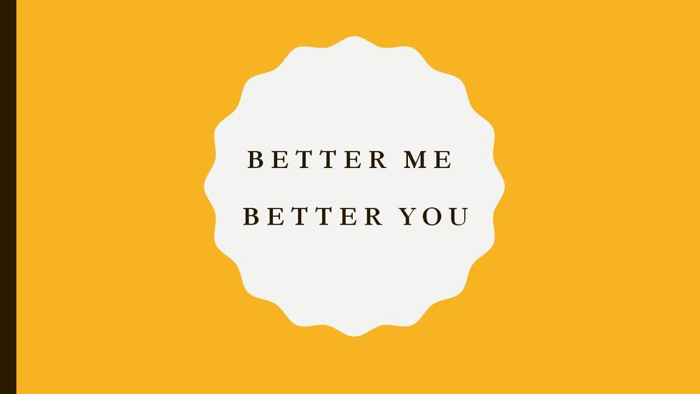 "Better Me Better You (Social Development) (Culture/History/Arts/Literature)   Purpose: To identify and embrace the knowledge and power of ""self"" and the ""super skills"" we all possess. The focus is to promoting pro-social friendships, strong interpersonal skills, and a sense of hope in the future. Through acknowledging and practicing, the 4C ""super skills"" of communication, collaboration, critical thinking, and creativity a sense of individual responsibility is established. Moving beyond the basics to encompass these tools provide a pathway toward adulthood and community."