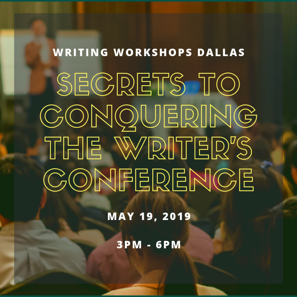 SECRETS TO CONQUERING THE WRITER'S CONFERENCE.png