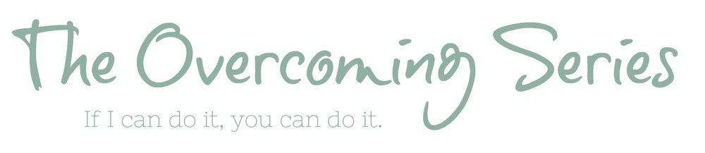 The Overcoming Series - JennOldham.com.jpg