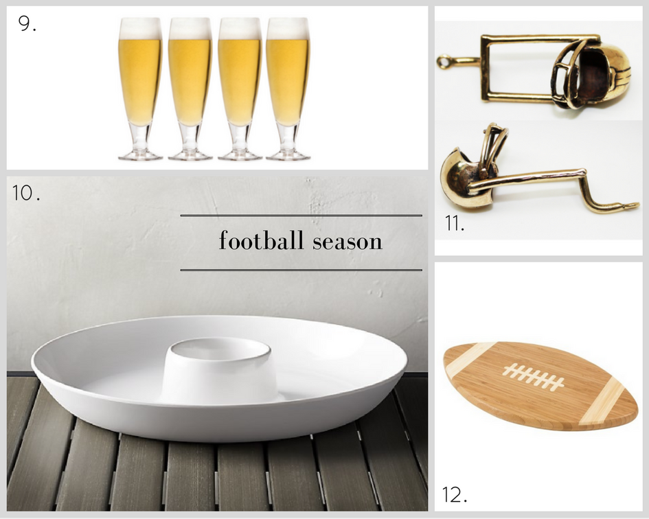 9. Pilsner Glass Set, $39.99,  Mikasa  | 10. Lunea Melamine Chip and Dip Bowl, $19.95,  Crate & Barrel  | 11. Gridiron Bottle Opener, $55,  AHA Life  | 12. Touchdown Serving Tray, $23.99,  Target .