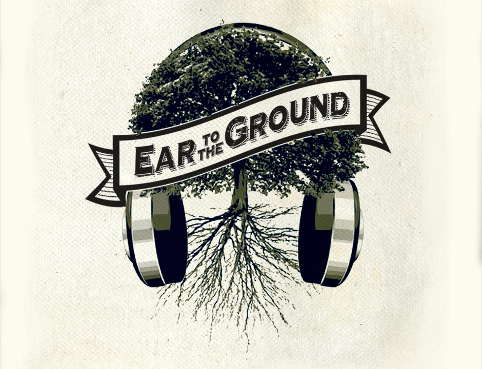 Ear to the Ground on Good Way Home -
