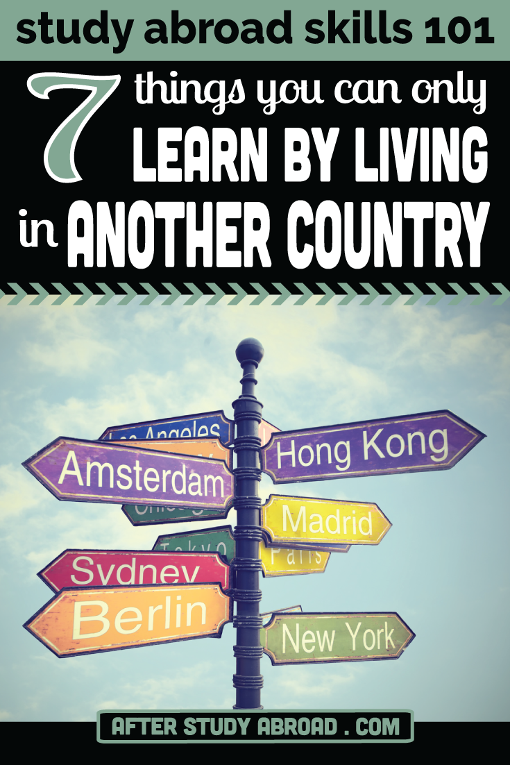 One of the least talked about study abroad skills is country/ culture specific knowledge. These are the lessons you can (pretty much) only get from living in another country.  Learn what 7 of these skills are
