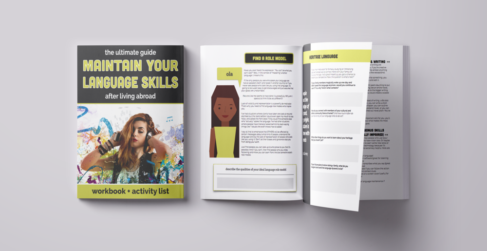 The Ultimate Guide to Maintaining Your Language Skills After Living Abroad is a comprehensive workbook for people who built their language skills while abroad, but need help figuring out how to use them in the future.