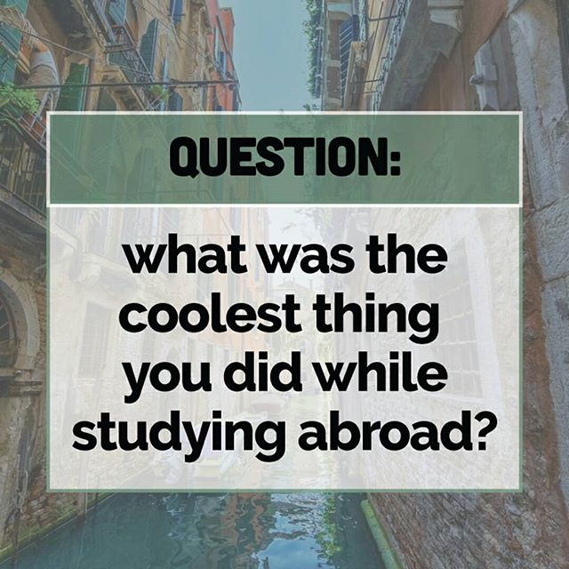 "Coming back from study abroad, you probably have a kajillion memories... right?  Well, what was the biggest ""OMG! This is amazing!!"" story / experience you can think of? Share in the comments!  P.S. If you have photo evidence, be sure to tag us, so we can check it out."
