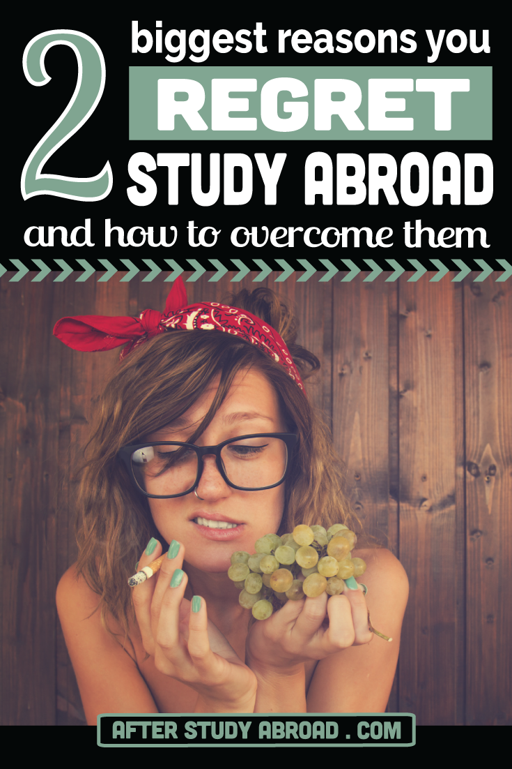 What to Do If You Regret Studying Abroad