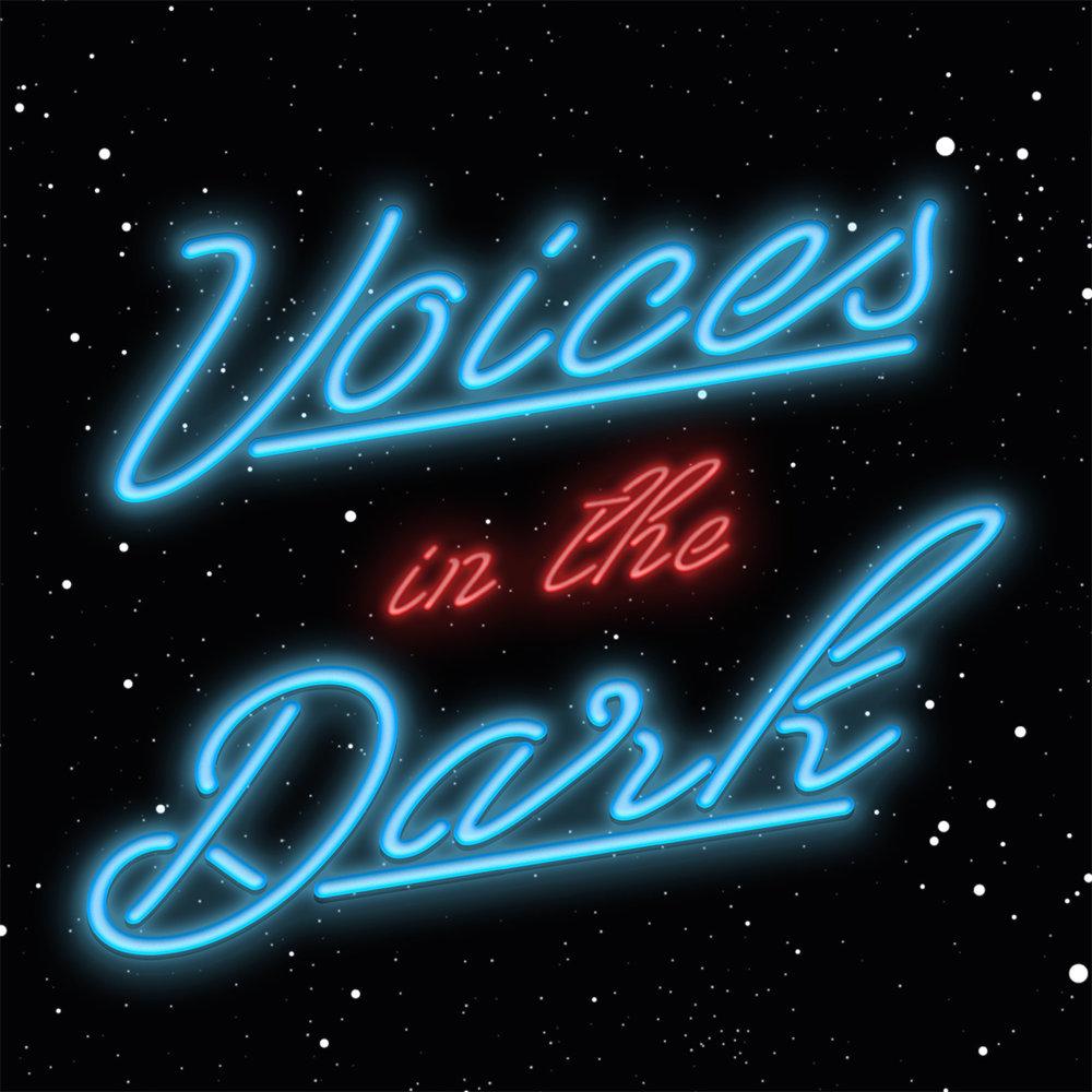 Voices in the Dark -
