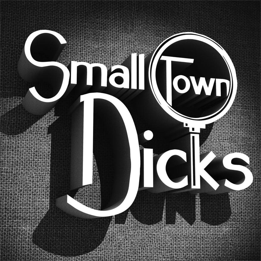 Small Town Dicks.jpg