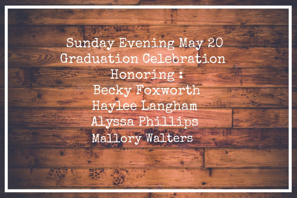 Please Join us to celebrate the graduation of our seniors and plan to stay after the service for cake and icecream.