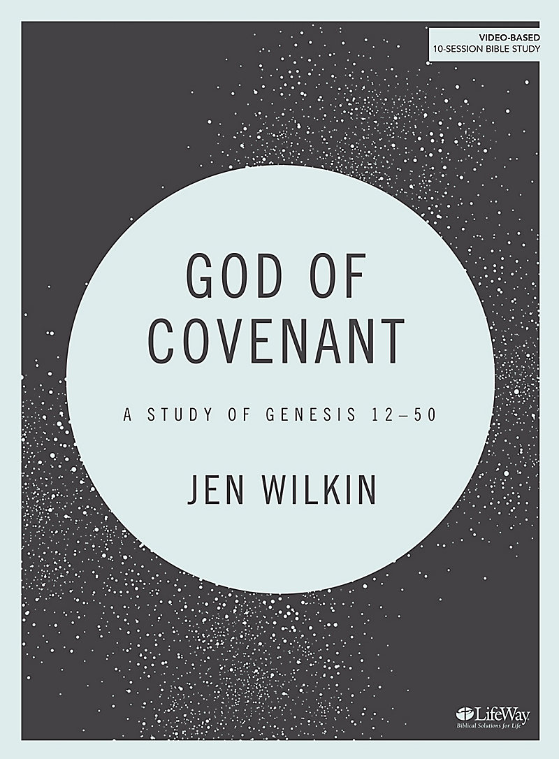 God of Covenant - Jen Wilkin.jpeg
