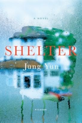 Shelter (Picador, 2016)