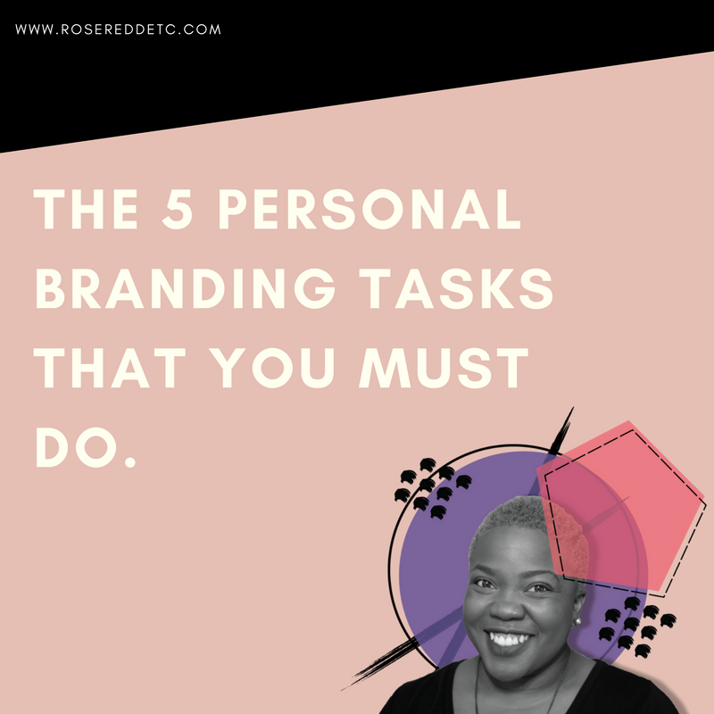 rosereddetc-5-personal-branding-tasks