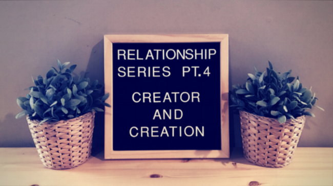 Relationship Series Part #4
