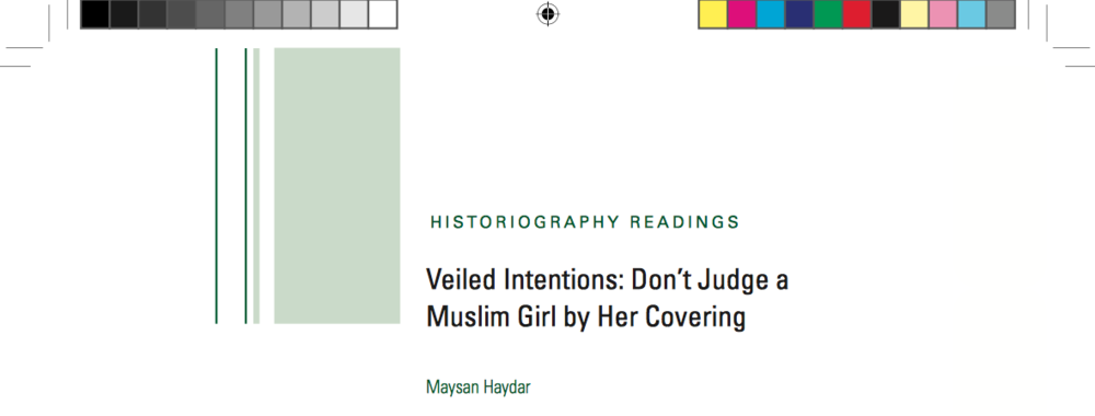 """Download a pdf of Maysan Hadar's text""""Veled Intentions: Don't Judge a Muslim Girl by Her Covering"""" by clicking  here."""