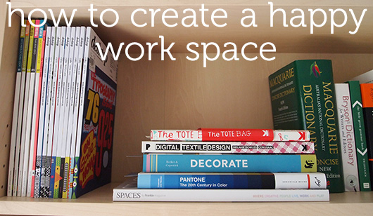 organise me: how to create a happy work space by dannielle cresp
