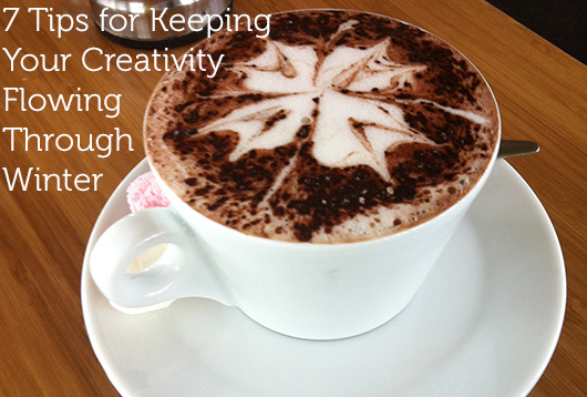 organise me 7 Tips for Keeping Your Creativity Flowing Through Winter by dannielle cresp