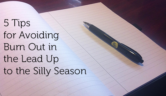 Organise Me: 5 Tips for Avoiding Burn Out in the Lead Up to the Silly Season by Dannielle Cresp for Creative Women's Circle