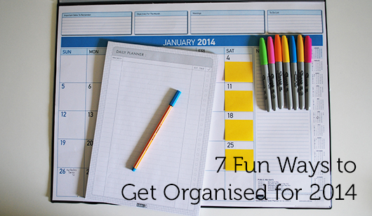Organise Me: 7 Fun Ways to Get Organised for 2014 for Creative Women's Circle