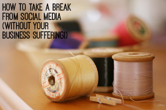 How to take a break from social media without your business suffering