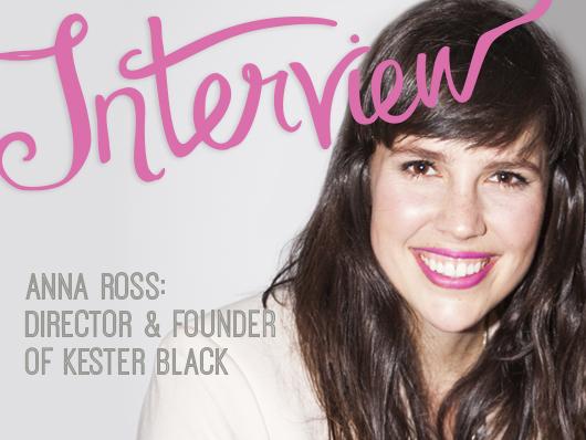 Interview Anna Ross Kester Black