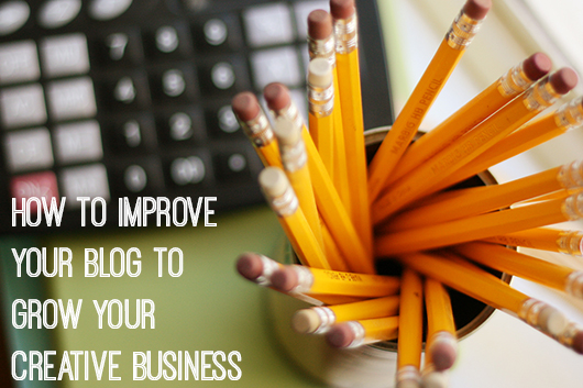 How to Improve Your Blog to Grow Your Creative Business by Dannielle Cresp on Creative Womens Circle