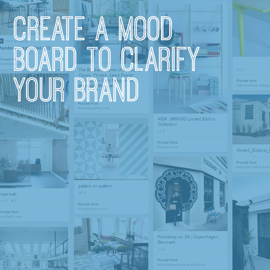 create-a-mood-board-clarify-your-brand