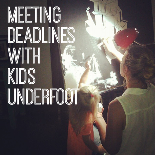 meeting-deadlines-with-kids-underfoot-by-jasmine-mansbridge