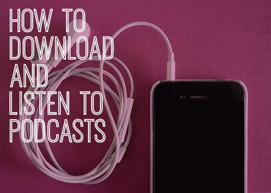How-to-download-and-listen-to-podcasts