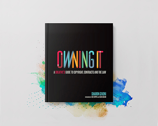 Owning-It-Creatives-Guide-to-Copyright_Cover-530