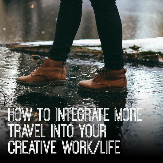 530how-to-travel-in-your-creative-work-life_diana-scully_creative-womens-circle